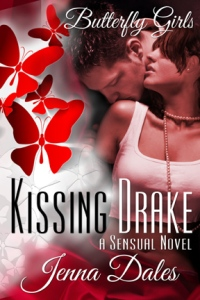 Butterfly Girls: Kissing Drake by Jenna Dales